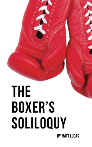 9780692211434: The Boxer's Soliloquy