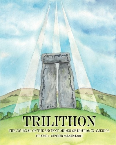 9780692211564: Trilithon: The Journal of the Ancient Order of Druids in America: Volume I (Volume 1)