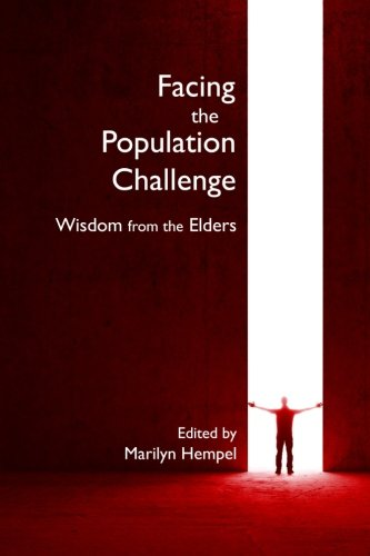 9780692212271: Facing the Population Challenge: Wisdom from the Elders