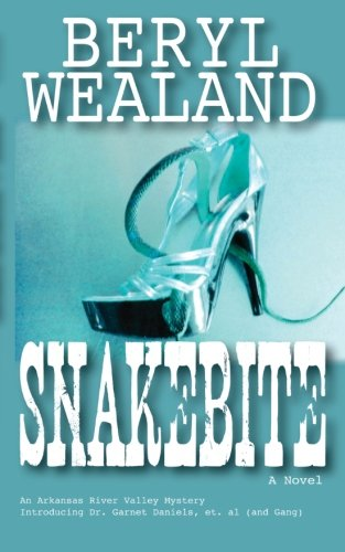 9780692212851: Snakebite (Arkansas River Valley Mysteries) (Volume 1)
