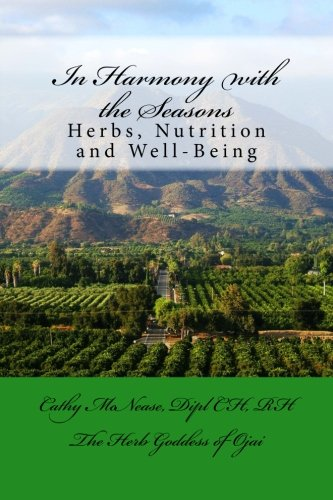 9780692215142: In Harmony with the Seasons: Herbs, Nutrition and Well-Being