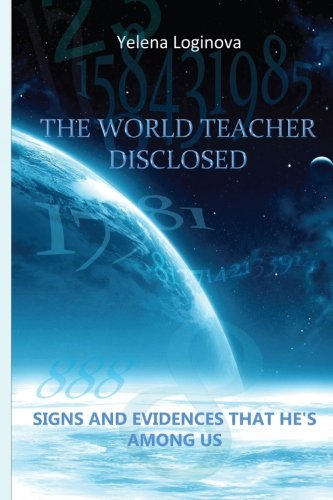 The World Teacher disclosed: A Field investigation that proves Grigori Grabovoi to be the Second ...