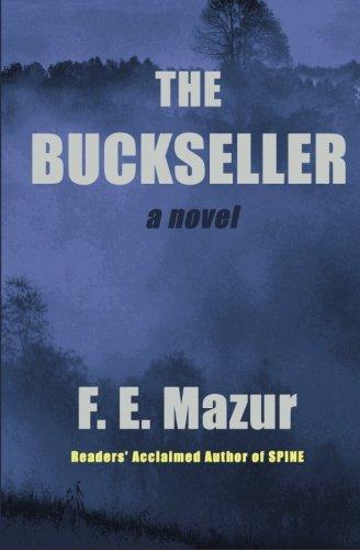 The BUCKSELLER: Mazur, F. E.