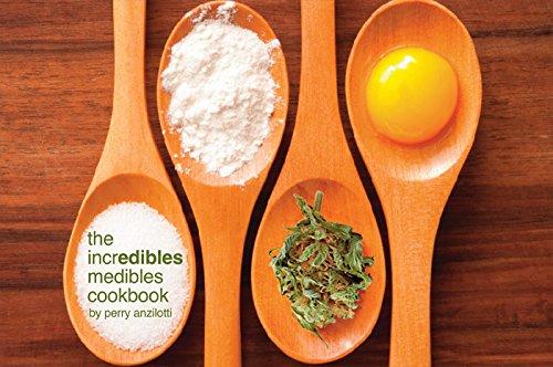 9780692216934: The Incredibles Medibles Cookbook