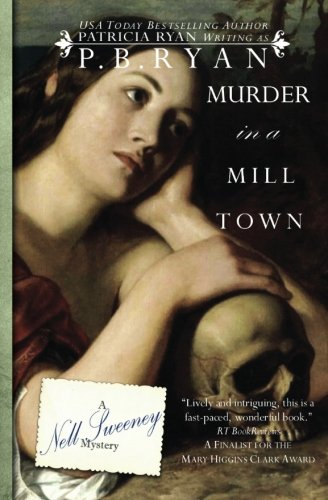 Murder in a Mill Town (Nell Sweeney: Ryan, P.B.