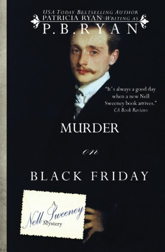 9780692217573: Murder on Black Friday: 4 (Nell Sweeney Historical Mystery Series)