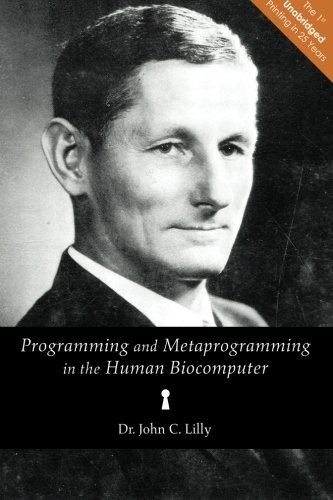 9780692217894: Programming and Metaprogramming in the Human Biocomputer: Theory and Experiments