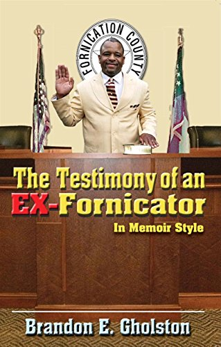 9780692218679: The Testimony of an Ex-fornicator