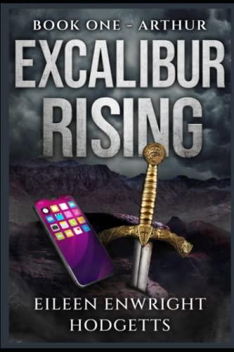 Excalibur Rising: Hodgetts, Eileen Enwright