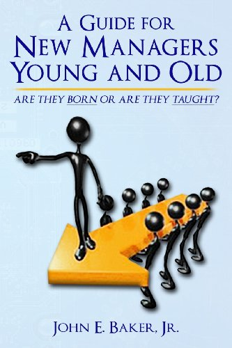 9780692220450: A Guide for New Managers Young and Old