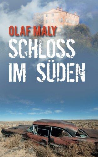 9780692221631: Schloss Im Suden