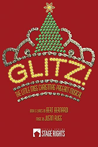 9780692222966: Glitz!: The Little Miss Christmas Pageant Musical