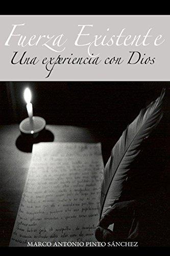 9780692224137: Fuerza Existente: Una Experiencia con Dios (Spanish Edition)