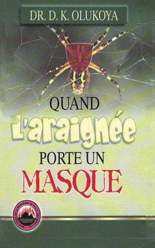 9780692224267: Quand l'araignee porte un masque