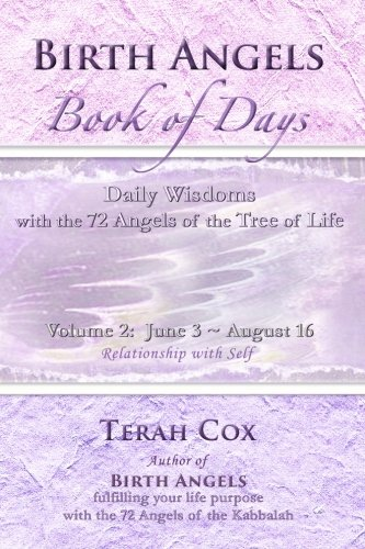 9780692224397: BIRTH ANGELS BOOK OF DAYS - Volume 2: Daily Wisdoms with the 72 Angels of the Tree of Life