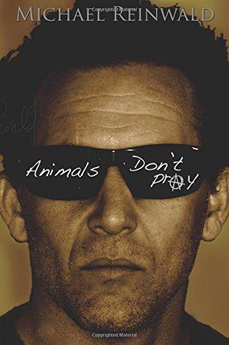 9780692224441: Animals don't pray