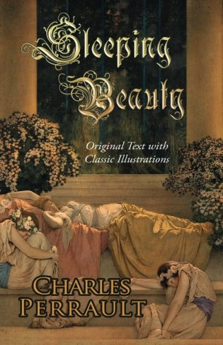 9780692224618: Sleeping Beauty (Original Text with Classic Illustrations)