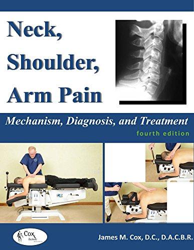 9780692225578: Neck, Shoulder & Arm Pain: Mechanism, Diagnosis, Treatment - 4th Edition