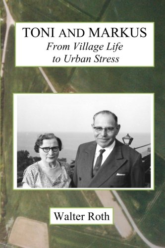 9780692225882: Toni and Markus: From Village Life to Urban Stress