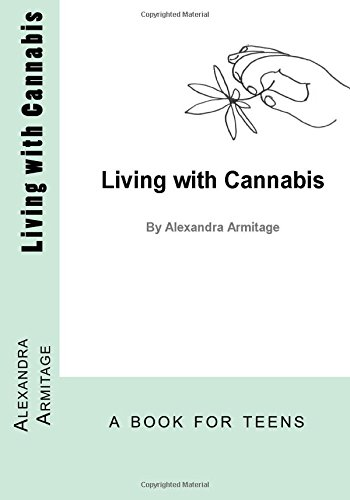 9780692225981: Living with Cannabis
