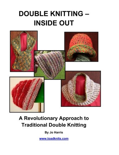 9780692226247: Double Knitting - Inside Out: A Revolutionary Approach to Traditional Double Knitting