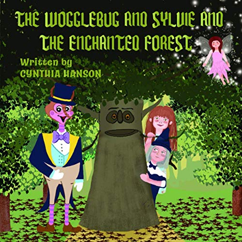9780692226957: The Wogglebug And Sylvie: And the Enchanted Forest (The Wogglebug and Sylvie Adventures) (Volume 1)