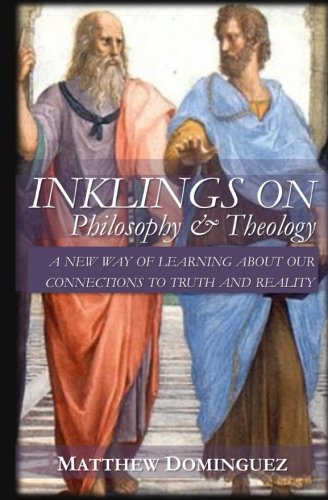 9780692229934: Inklings on Philosophy and Theology: Conversations on