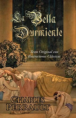 9780692230589: La Bella Durmiente (Texto Original con Ilustraciones Clássicas)
