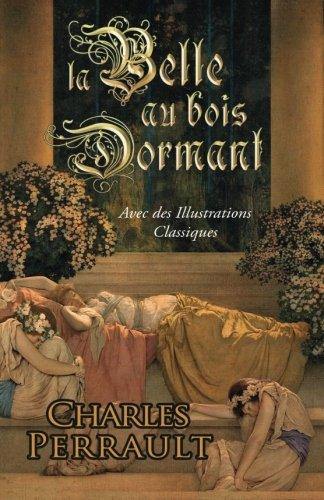 9780692230596: La Belle au Bois Dormant (Avec des Illustrations Classiques)