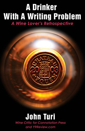 9780692231227: A Drinker with a Writing Problem: A Wine Lover's Retrospective