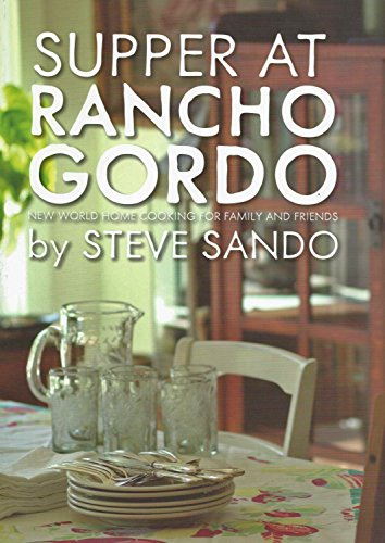 9780692234853: Supper at Rancho Gordo