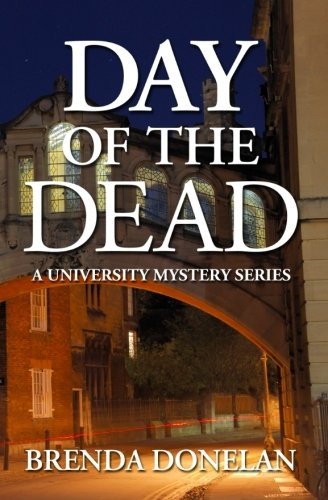9780692235348: Day of the Dead (A University Mystery Series) (Volume 1)