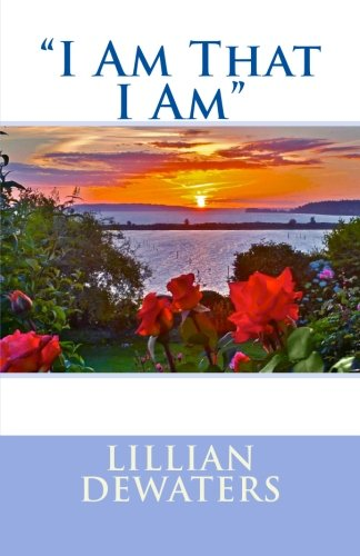 I Am That I Am: DeWaters, Lillian