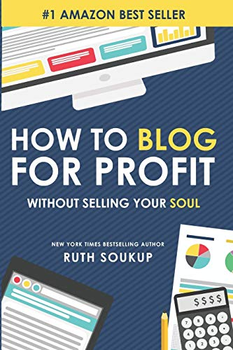 9780692236512: How To Blog For Profit: Without Selling Your Soul