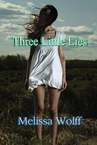 9780692236802: Three Little Lies