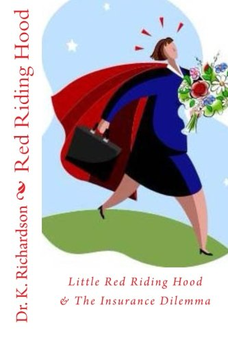 9780692237724: Little Red Riding Hood: The Insurance Dilemma