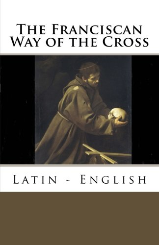 9780692238400: The Franciscan Way of the Cross: Latin - English