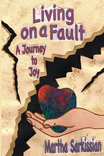 9780692238424: Living On A Fault: A Journey to Joy