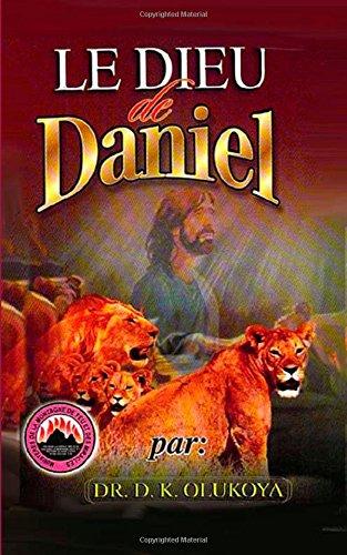 9780692238707: Le Dieu de Daniel