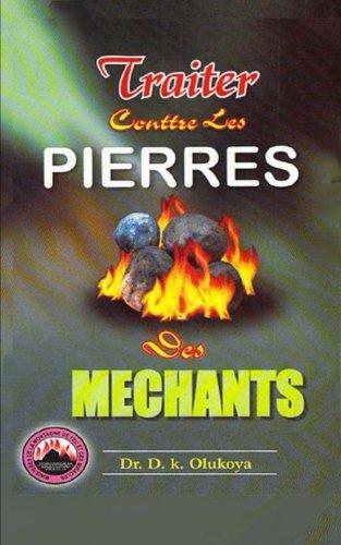 9780692238776: Traiter conttre les pierres des mechants (French Edition)