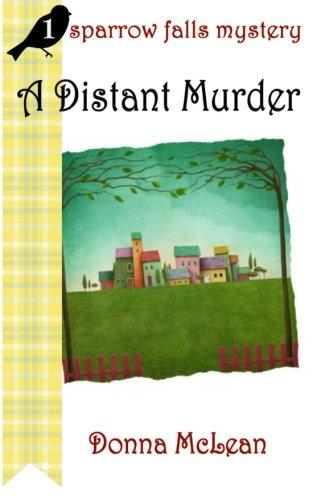 9780692238790: A Distant Murder: a sparrow falls mystery #1