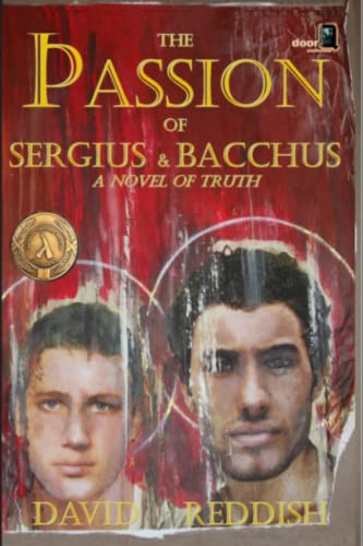 9780692240991: The Passion of Sergius and Bacchus