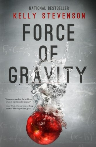 9780692241578: The Force of Gravity: (The Force of Gravity, Book 1)
