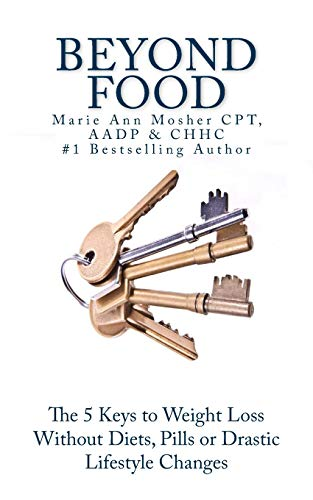 9780692242391: Beyond Food: The 5 Keys to Kickstart Your Health