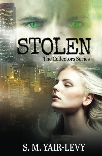 9780692242674: Stolen (The Collectors) (Volume 1)