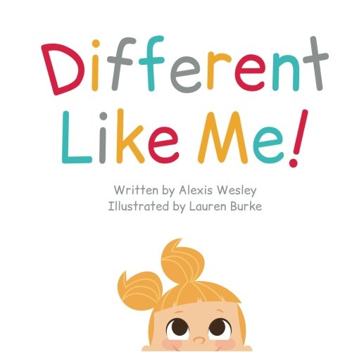 Different Like Me: Alexis Wesley