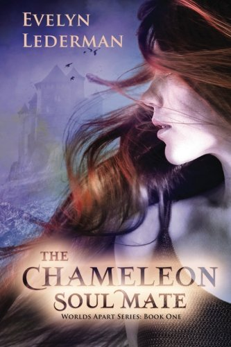 9780692244425: The Chameleon Soul Mate: The Worlds Apart Series (Volume 1)