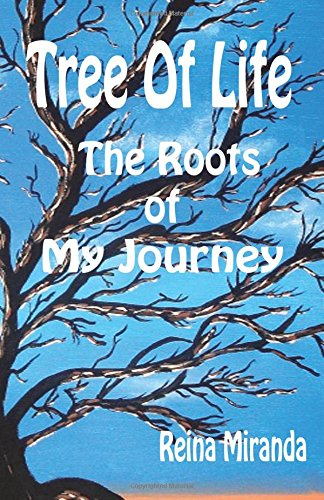 9780692245170: Tree Of Life: The Roots Of My Journey