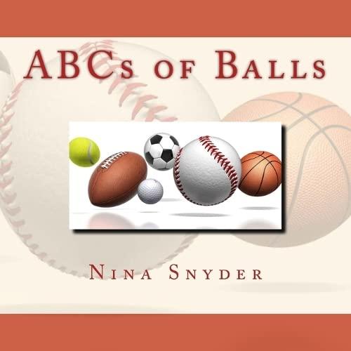 9780692245286: ABCs of Balls