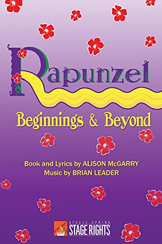 9780692245477: Rapunzel: Beginnings & Beyond